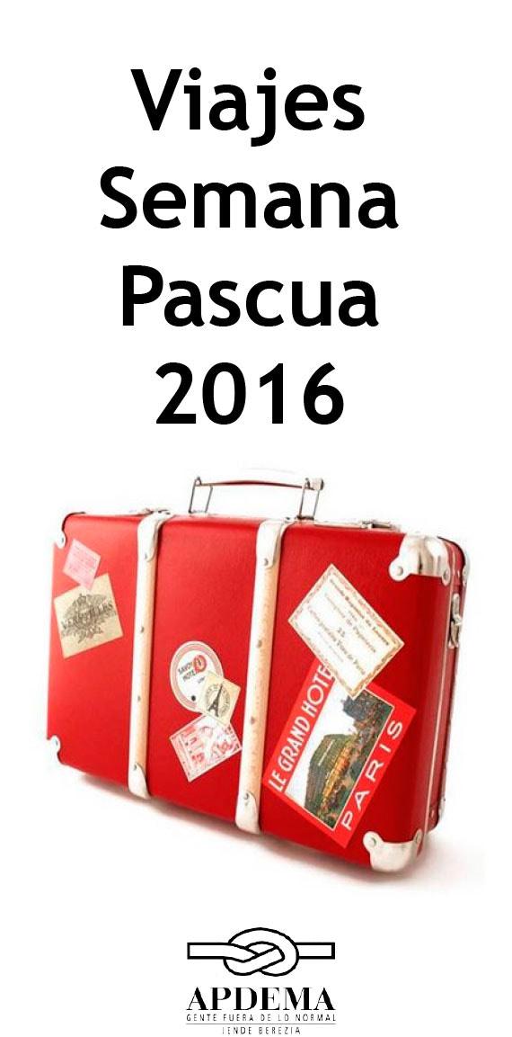 Apdema; Inscripción a los viajes de la Semana de Pascua 2016