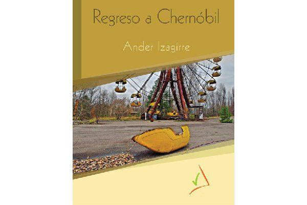 Adoema; Charla: 'Regreso a Chernóbil' a cargo de Ander Izagirre en el Centro Cívico El Pilar