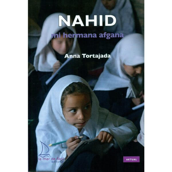 Apdema; Nahid mi hermana afgana en lectura fácil Amurrio