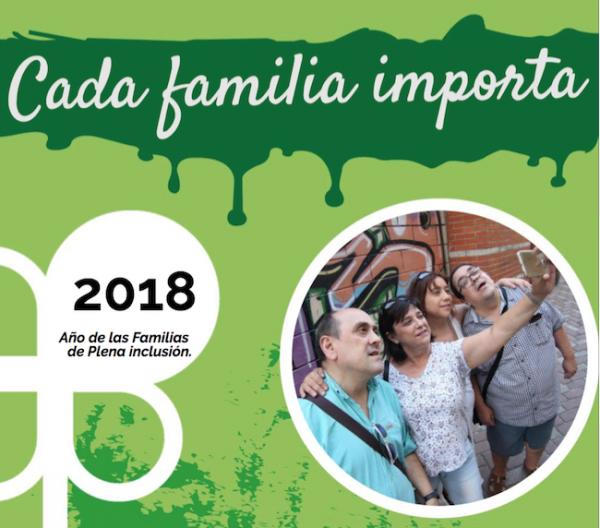 2018: AÑO DE LAS FAMILIAS EN PLENA INCLUSIÓN
